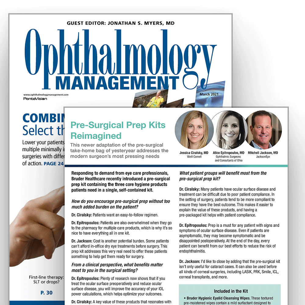 March 2021 Issue of Ophthalmology Management featuring Bruder Sx Kit Roundtable